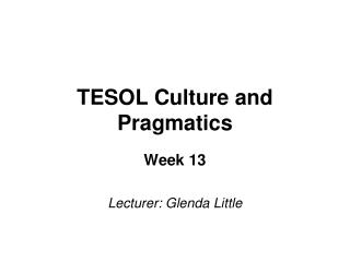 TESOL Culture and Pragmatics