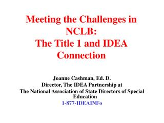 Meeting the Challenges in NCLB:  The Title 1 and IDEA Connection
