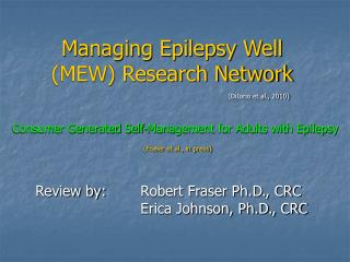 Managing Epilepsy Well (MEW) Research Network
