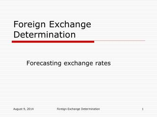 Foreign Exchange Determination
