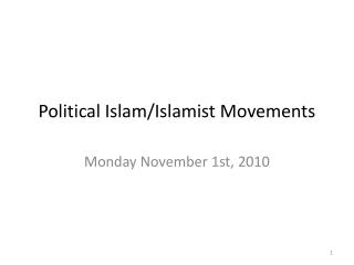 Political Islam/Islamist Movements