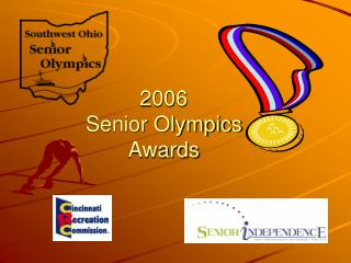 2006  Senior Olympics Awards