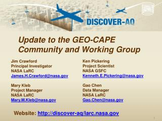 Ken Pickering Project Scientist NASA GSFC Kenneth.E.Pickering@nasa Gao  Chen Data Manager