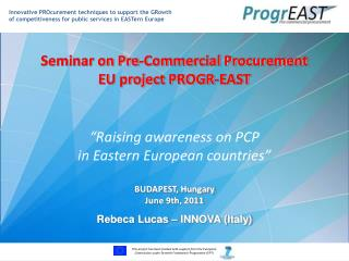Seminar on Pre-Commercial Procurement EU project PROGR-EAST