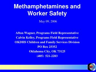 Methamphetamines and Worker Safety May 09, 2006