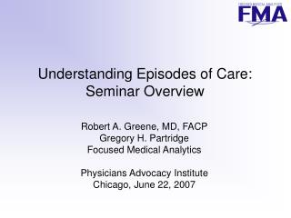 Understanding Episodes of Care: Seminar Overview