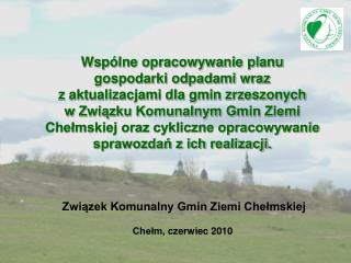 Chełm ,  czerwiec  20 10