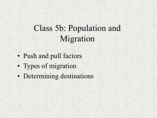 Class 5b: Population and Migration