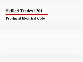 Skilled Trades 1201