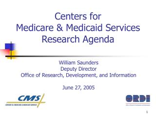Centers for Medicare & Medicaid Services Research Agenda