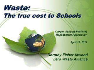 Waste:   The true cost to Schools