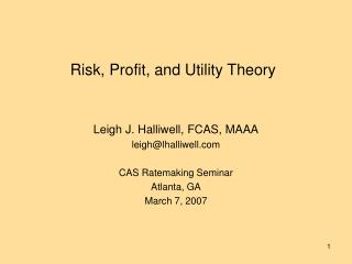 Risk, Profit, and Utility Theory