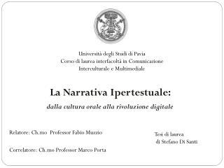 La Narrativa Ipertestuale: dalla cultura orale alla rivoluzione digitale