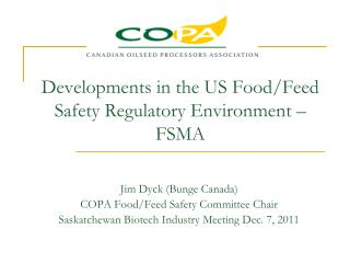 Developments in the US Food/Feed Safety Regulatory Environment – FSMA