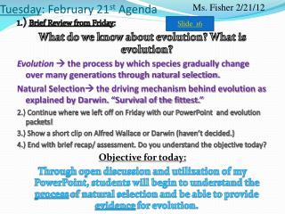 Tuesday : February 21 st  Agenda