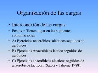 Organización de las cargas