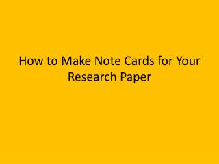 How to Make Note Cards for Your Research Paper