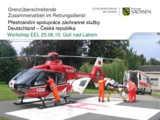 P řeshraniční spolupráce záchranné služby Deutschland – Česká republika
