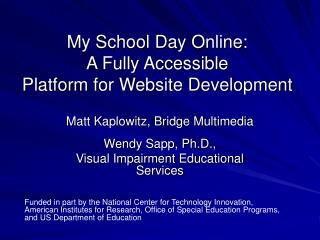 My School Day Online: A Fully Accessible  Platform for Website Development