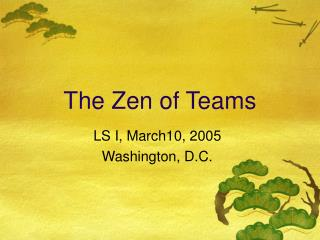 The Zen of Teams