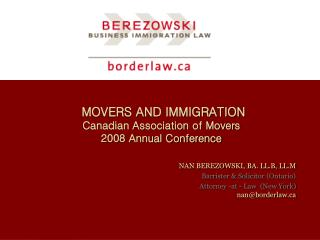 MOVERS AND IMMIGRATION  Canadian Association of Movers 2008 Annual Conference