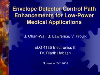 Envelope Detector Control Path Enhancements for Low-Power Medical Applications