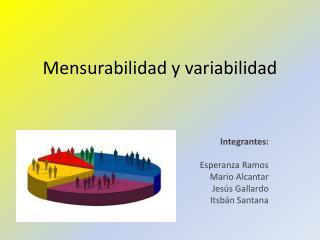 Mensurabilidad y variabilidad