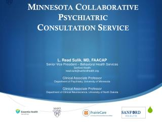 Minnesota Collaborative Psychiatric  Consultation Service