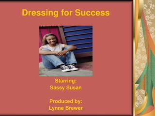 Dressing for Success