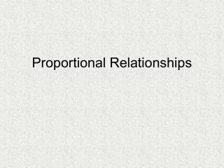 Proportional Relationships