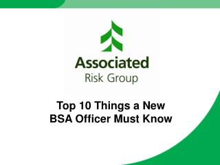 Top 10 Things a New  BSA Officer Must Know