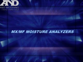 MX/MF MOISTURE ANALYZERS