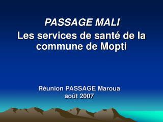 Réunion PASSAGE Maroua août 2007