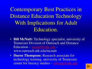 Contemporary Best Practices in Distance Education Technology With Implications for Adult Education.
