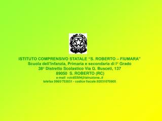 """ISTITUTO COMPRENSIVO STATALE """"S. ROBERTO – FIUMARA"""""""