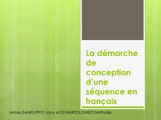 La démarche de conception d'une séquence en français