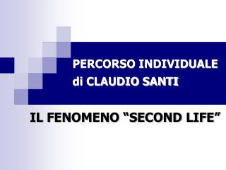 PERCORSO INDIVIDUALE di CLAUDIO SANTI