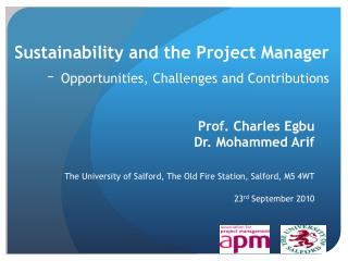 Sustainability and the Project Manager  –  Opportunities, Challenges and Contributions