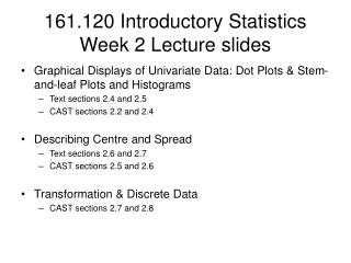 161.120 Introductory Statistics  Week 2 Lecture slides