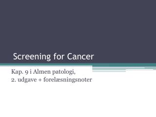Screening for Cancer