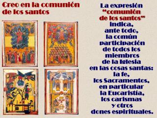 Creo en la comunión  de los santos