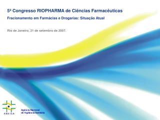 5º Congresso RIOPHARMA de Ciências Farmacêuticas