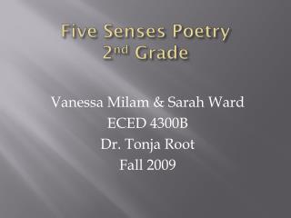 Five Senses Poetry 2 nd  Grade