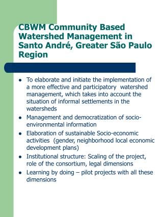CBWM Community Based Watershed Management in  Santo André, Greater São Paulo Region