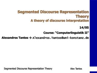 Segmented Discourse Representation Theory  A theory of discourse interpretation