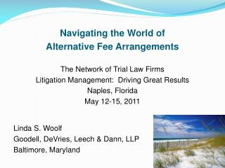 Navigating the World of  Alternative Fee Arrangements The Network of Trial Law Firms