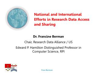 National and International Efforts in Research Data Access and Sharing