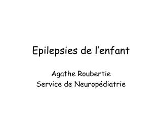Epilepsies de l'enfant