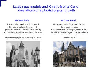Lattice gas models and Kinetic Monte Carlo  simulations of epitaxial crystal growth