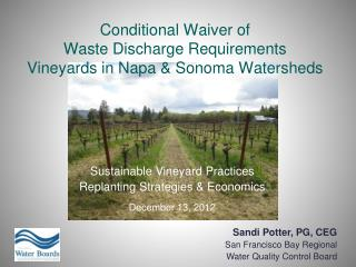 Conditional Waiver  of Waste Discharge Requirements Vineyards in Napa & Sonoma  Watersheds